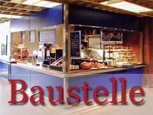 Baustelle Café Libretto: 4.-26.12.