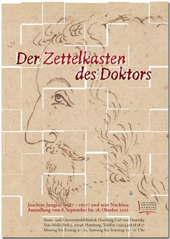 Joachim Jungius: Der Zettelkasten des Doktors (6.9.-28.10.)