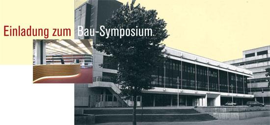 Bau-Symposium: Dreißig Jahre wie zuhause