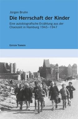 Jürgen Bruhn: 'Die Herrschaft der Kinder'