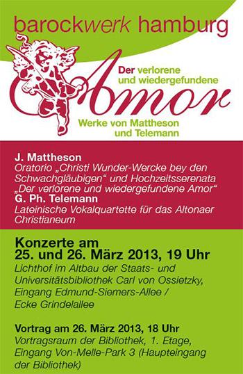 Konzert: Der verlorene und wiedergefundene Amor. Werke von Mattheson und Telemann