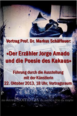 Prof. Dr. Markus Schäffauer: «Der Erzähler Jorge Amado und die Poesie des Kakaus»
