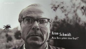 Arno Schmidt - 'Mein Herz gehört dem Kopf'