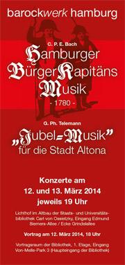 """""""Hamburger Bürgerkapitänsmusik"""" von C.P.E. Bach und """"Jubel Musik für die Stadt Altona"""" von G. P. Telemann"""