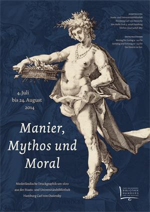 Manier, Mythos und Moral – Niederländische Druckgraphik um 1600 aus der Staats- und Universitätsbibliothek Hamburg
