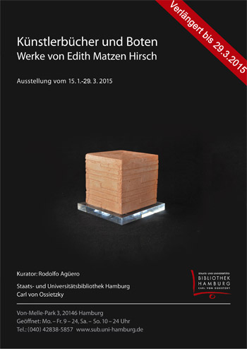 Künstlerbücher und Boten. Werke von Edith Matzen Hirsch