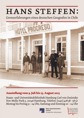 Hans Steffen: Grenzerfahrungen eines deutschen Geografen in Chile