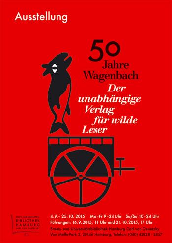 50 Jahre Wagenbach - Der unabhängige Verlag für wilde Leser, Plakat