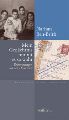 Nathan Ben-Brith: Erinnerungen an den Holocaust