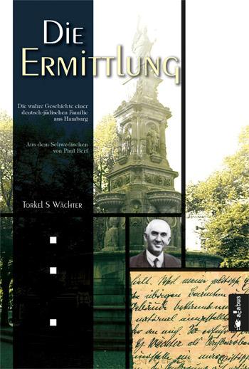 Torkel S. Waechter: Die Ermittlung