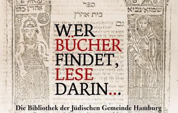 Wer Bücher findet, lese darin… Die Bibliothek der Jüdischen Gemeinde Hamburg