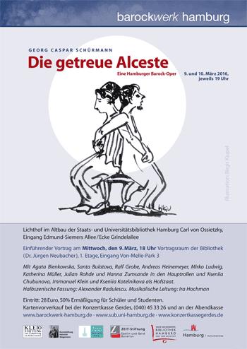 Die getreue Alceste. Eine Hamburger Barockoper