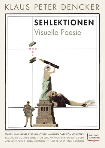 Plakat 'Klaus Peter Dencker – SEHLEKTIONEN - Visuelle Poesie'