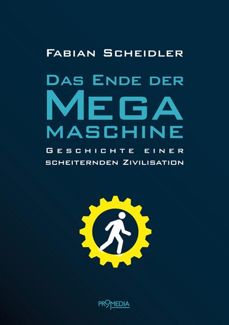 Das Ende der Megamaschine