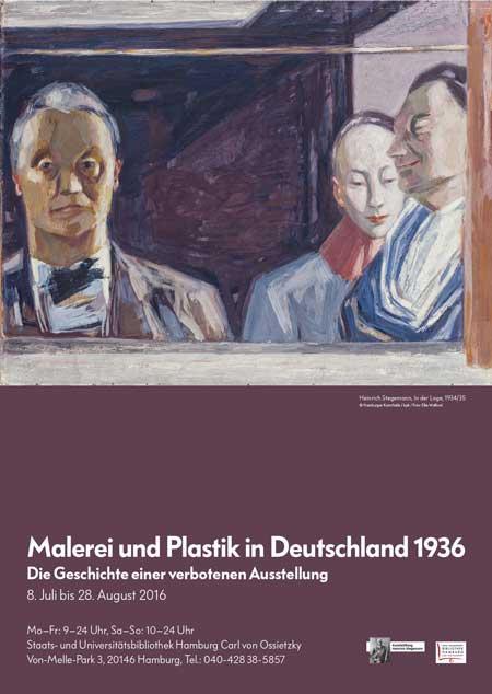 Malerei und Plastik in Deutschland 1936. Die Geschichte einer verbotenen Ausstellung