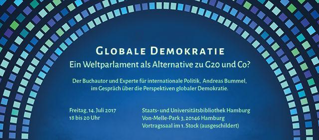 Globale Demokratie: ein Weltparlament als Alternative zu G20 und Co?