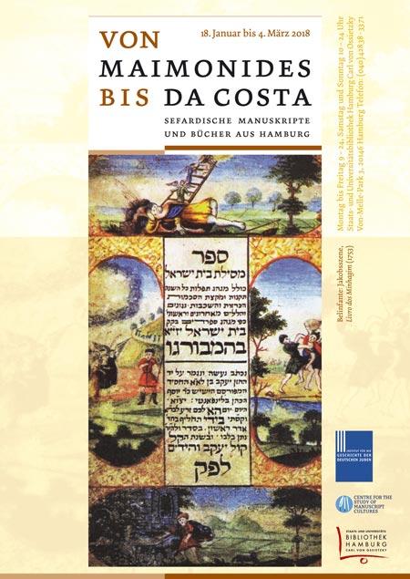Von Maimonides bis Da Costa. Sefardische Manuskripte und Bücher aus Hamburg