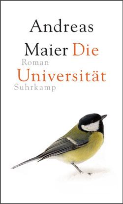 Andreas Maier: «Die Universität»