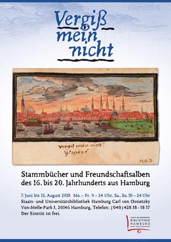 'Vergiß mein nicht' – Stammbücher des 16. bis 20. Jahrhunderts aus Hamburg