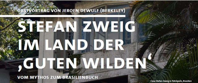 Stefan Zweig im Land der 'Guten Wilden' – Vom Mythos zum Brasilienbuch