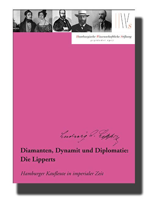 Diamanten, Dynamit und Diplomatie: Die Lipperts