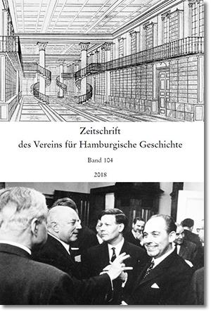Zeitschrift des Vereins für Hamburgische Geschichte 104 (2018)