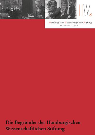Cover des Bandes Die Begründer der Hamburgischen Wissenschaftlichen Stiftung