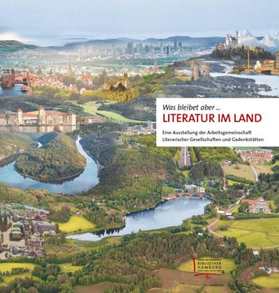 Ausstellung 'Was bleibet aber. Literatur im Land' (2.9.-12.10.)