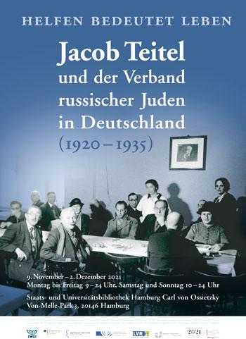 Helfen bedeutet Leben. Jacob Teitel und der Verband russischer Juden in Deutschland (1920-1935)